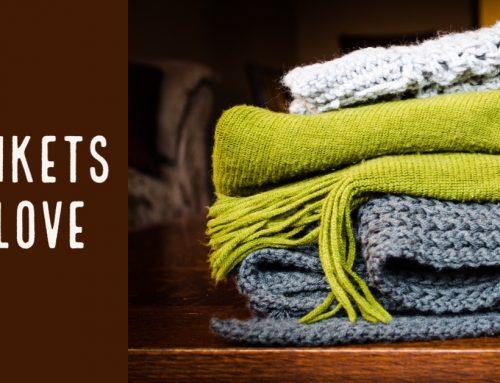 Blankets of Love Blessing