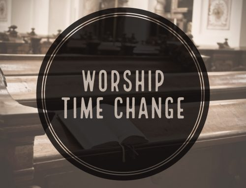Saturday Evening Worship Time Change