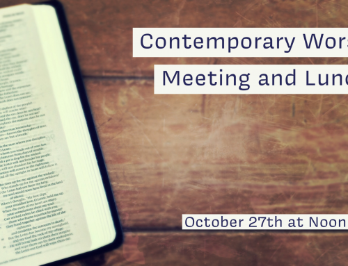 Contemporary Worship Meeting and Lunch