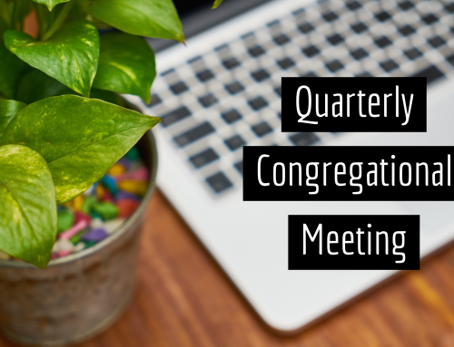 Quarterly Congregational Meeting