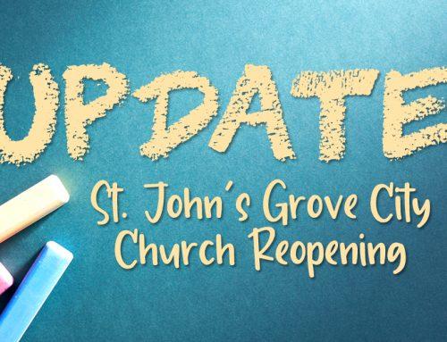 UPDATE – St. John's Grove City Church Reopening