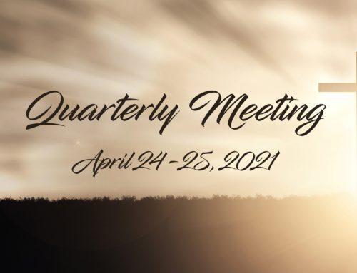 St. John's Quarterly Meeting – April 24-25, 2021