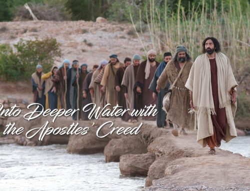Into Deeper Water with the Apostles' Creed, September 11, 2021 – January 1, 2022